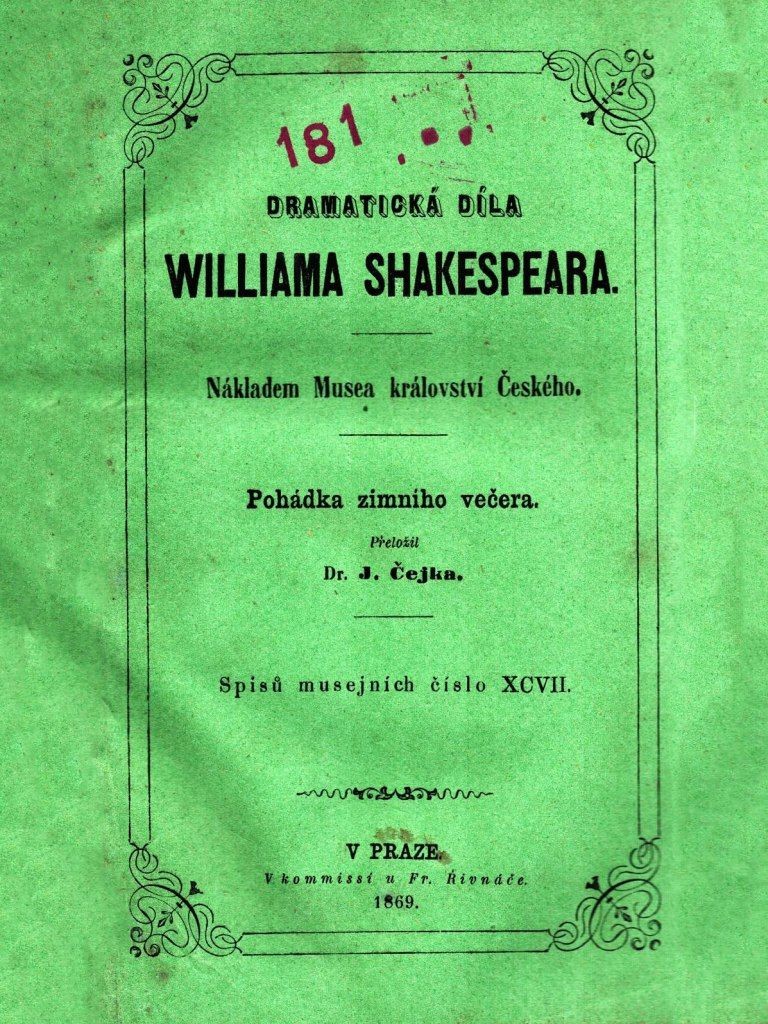 <p>W. Shakespeare, Pohádka zimního večera, Praha 1869. divadelní hra.</p>